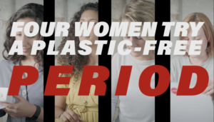 'Four women try a plastic-free period' title